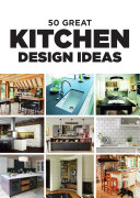 50 Great Kitchen Design Ideas