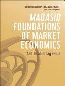Maqasid Foundations of Market Economics Pdf/ePub eBook