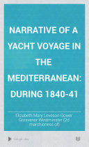 Narrative of a Yacht Voyage in the Mediterranean