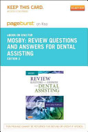 Review Questions and Answers for Dental Assisting   Pageburst E Book on Kno  Retail Access Card