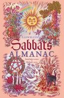 Llewellyn's Sabbats Almanac: Samhain 2010 to Mabon 2011