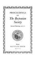 Proceedings Of The Bostonian Society Annual Meeting Volume 1