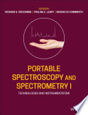 Portable Spectroscopy and Spectrometry  Technologies and Instrumentation