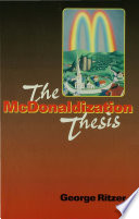 The Mcdonaldization Thesis