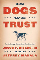 "Cover of the book ""In Dogs We Trust"""