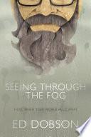 Seeing Through The Fog PDF