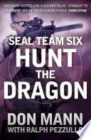 SEAL Team Six Book 6  Hunt the Dragon