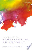 Oxford Studies in Experimental Philosophy Volume 3