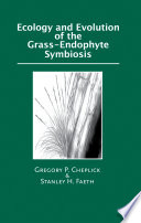 Ecology And Evolution Of The Grass Endophyte Symbiosis Book PDF