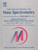 The Encyclopedia of Mass Spectrometry