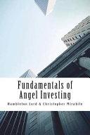 Fundamentals Of Angel Investing