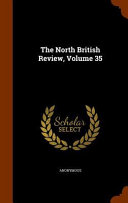 The North British Review Volume 35