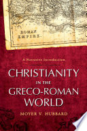 Christianity in the Greco Roman World