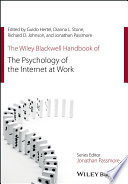 The Wiley Blackwell Handbook of the Psychology of the Internet at Work Book