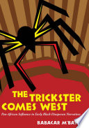 Free Download The Trickster Comes West Book