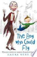 The Boy Who Could Fly The Wall And The Wing Book 2