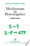 Mechanisms in Bioenergetics