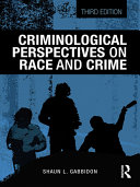 Criminological Perspectives on Race and Crime