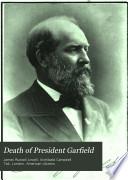 Death of President Garfield