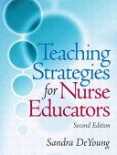 Cover of Teaching Strategies for Nurse Educators