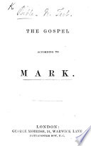 The Gospel According to Mark. [With Notes.]