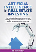 Artificial Intelligence in Real Estate Investing