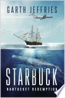 Starbuck  Nantucket Redemption