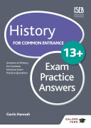 History for Common Entrance 13  Exam Practice Answers