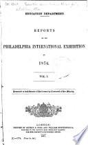 Reports On The Philadelphia International Exhibition Of 1876