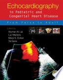 Echocardiography in Pediatric and Congenital Heart Disease Book