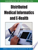 Handbook of Research on Distributed Medical Informatics and E-Health