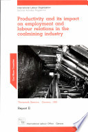 Productivity and Its Impact on Employment and Labour Relations in the Coalmining Industry