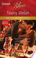 Sex  Lies and Mistletoe Book PDF