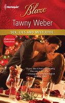 Sex, Lies and Mistletoe [Pdf/ePub] eBook