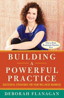 Building a Powerful Practice