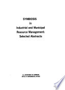 Symbiosis in Industrial and Municipal Resource Management