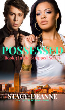 Possessed: Stripped Romantic Suspense Series Book 5 (Sneak Peek) Pdf/ePub eBook