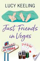 Just Friends in Vegas