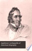 Appletons  Cyclopaedia of American Biography Book