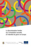 Discrimination fondée sur l'orientation sexuelle et l'identité de genre en Europe