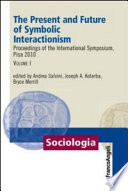 The Present and Future of Symbolic Interactionism