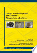 Design and Development of Sustainable Manufacturing Systems