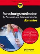 Forschungsmethoden der Psychologie und Sozialwissenschaften fÃ1⁄4r Dummies