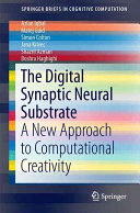 The Digital Synaptic Neural Substrate