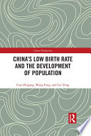 China s Low Birth Rate and the Development of Population