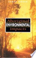 Aboriginal Environmental Impacts Book
