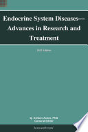 Endocrine System Diseases   Advances in Research and Treatment  2013 Edition Book