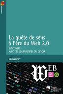 Pdf La quête de sens à l'heure du Web 2.0 Telecharger