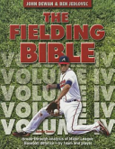 The Fielding Bible IV: Break-Through Analysis of Major League Baseball Defense by Team and Player