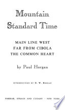Mountain Standard Time Main Line West Far From Cibola The Common Heart